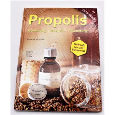 Propolis: Gewinnung – Rezepte – Anwendung