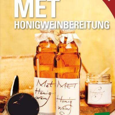Met – Honigweinbereitung